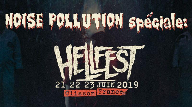 Noise Pollution - émission de radio Hard-rock / metal de Lyon - Page 6 Noise_hellfest2019
